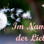 Im Namen der Liebe